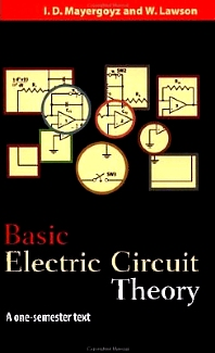 Basic Electric Circuit Theory, 1st Edition,Isaak Mayergoyz,W. Lawson,ISBN9780124808652