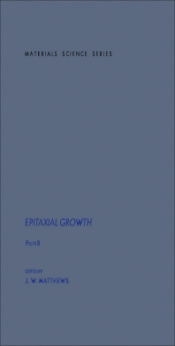 Epitaxial Growth - 1st Edition - ISBN: 9780124809024, 9781483271811