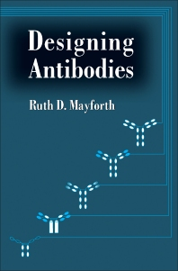 Designing Antibodies  - 1st Edition - ISBN: 9780124810259, 9780323160025