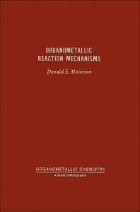 Cover image for Organometallic Reaction Mechanisms Of The Nontransition Elements