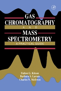 Cover image for Gas Chromatography and Mass Spectrometry