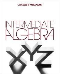 Intermediate Algebra - 1st Edition - ISBN: 9780124847606, 9781483269221