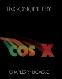 Trigonometry - 1st Edition - ISBN: 9780124847859, 9781483218762