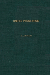 Unified Integration - 1st Edition - ISBN: 9780124862609, 9780080874265