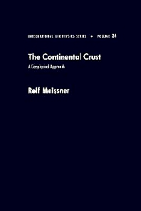 Continental Crust, 1st Edition,Rolf Meissner,ISBN9780124889514