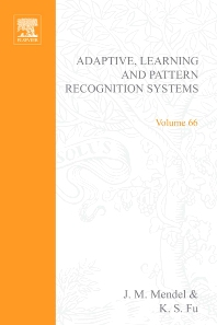 Cover image for Adaptive, Learning, and Pattern Recognition Systems; theory and applications