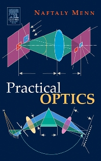 Practical Optics, 1st Edition,Naftaly Menn,ISBN9780124909519