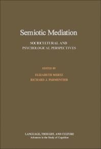 Semiotic Mediation - 1st Edition - ISBN: 9780124912809, 9781483288864