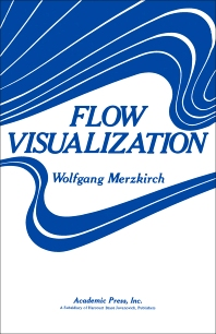 Flow Visualization - 1st Edition - ISBN: 9780124913509, 9780323141307