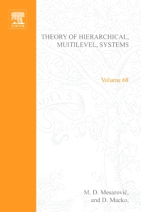 Theory of Hierarchical, Multilevel, Systems - 1st Edition - ISBN: 9780124915503, 9780080955773