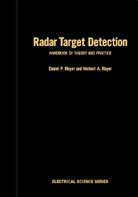 Radar Target Detection - 1st Edition - ISBN: 9780124928503, 9780323147538