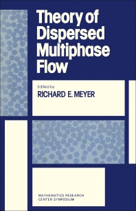 Cover image for Theory of Dispersed Multiphase Flow