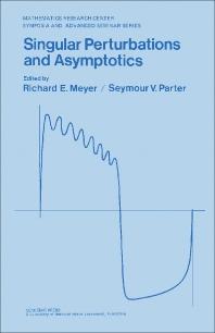 Singular Perturbations and Asymptotics - 1st Edition - ISBN: 9780124932609, 9781483264578