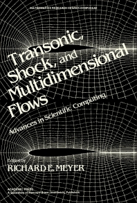 Transonic, Shock, and Multidimensional Flows - 1st Edition - ISBN: 9780124932807, 9781483264608