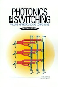 Photonics in Switching, 1st Edition,John Midwinter,ISBN9780124960510
