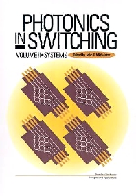 Photonics in Switching, 1st Edition,John Midwinter,ISBN9780124960527