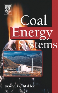 Coal Energy Systems, 1st Edition,Bruce Miller,ISBN9780124974517