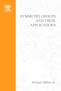 Symmetry Groups and Their Applications - 1st Edition - ISBN: 9780124974609, 9780080873657