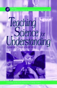 Teaching Science for Understanding - 1st Edition - ISBN: 9780124983601, 9780080518510