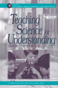 Teaching Science for Understanding, 1st Edition,Joel Mintzes,James Wandersee,Joseph Novak,ISBN9780124983618