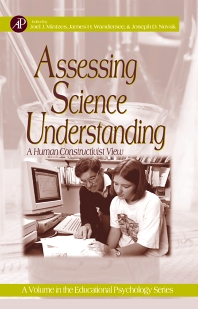 Assessing Science Understanding, 1st Edition,Joel Mintzes,James Wandersee,Joseph Novak,ISBN9780124983656