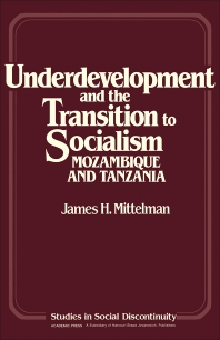 Underdevelopment and the Transition to Socialism - 1st Edition - ISBN: 9780125006606, 9781483257877