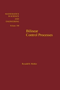 Cover image for Bilinear Control Processes: with Applications to Engineering, Ecology, and Medicine