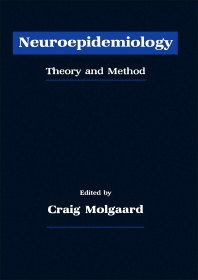 Neuroepidemiology - 1st Edition - ISBN: 9780125042208, 9780323138512