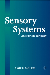 Sensory Systems - 1st Edition - ISBN: 9780125042574, 9780080517001