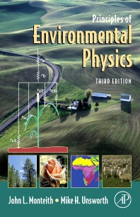 Principles of Environmental Physics, 3rd Edition,John Monteith,Mike Unsworth,ISBN9780125051033