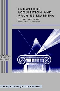 Knowledge Acquisition and Machine Learning, 1st Edition,Katharina Morik,Stefan Wrobel,Jorg-Uwe Kietz,Werner Emde,ISBN9780125062305