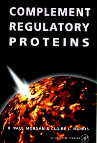 Complement Regulatory Proteins, 1st Edition,B. Morgan,Andrew Harris,ISBN9780125069656