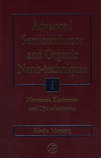 Cover image for Advanced Semiconductor and Organic Nano-Techniques Parts I, II and III