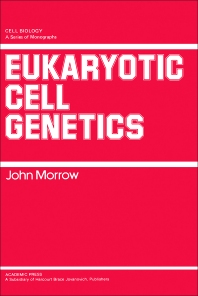 Eukaryotic Cell Genetics - 1st Edition - ISBN: 9780125073608, 9780323158183
