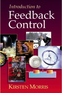 Introduction to Feedback Control, 1st Edition,Kirsten Morris,ISBN9780125076609