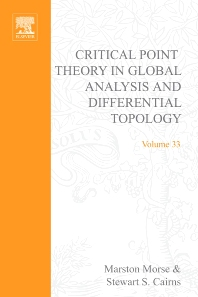 Critical Point Theory in Global Analysis and Differential Topology - 1st Edition - ISBN: 9780125081504, 9780080873459