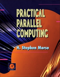 Practical Parallel Computing - 1st Edition - ISBN: 9780125081603, 9781483214191