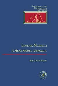 Linear Models, 1st Edition,William Moser,ISBN9780125084659