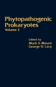 Phytopathogenic Prokaryotes V2 - 1st Edition - ISBN: 9780125090025, 9780323147200