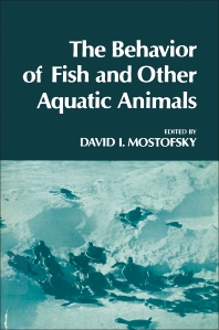 The Behavior of Fish and Other Aquatic Animals - 1st Edition - ISBN: 9780125092500, 9780323151733