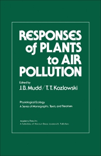 Responses of Plants to Air Pollution - 1st Edition - ISBN: 9780125094504, 9780323152266