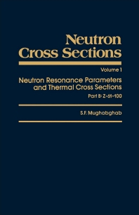 Neutron Cross Sections - 1st Edition - ISBN: 9780125097116, 9780323140287