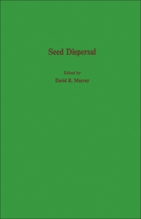 Seed Dispersal - 1st Edition - ISBN: 9780125119009, 9780323139885