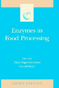 Enzymes in Food Processing, 3rd Edition,Tilak Nagodawithana,Gerald Reed,Steve Taylor,ISBN9780125136303