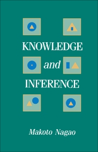 Knowledge and Inference - 1st Edition - ISBN: 9780125136624, 9781483267067