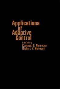 Applications of Adaptive Control - 1st Edition - ISBN: 9780125140607, 9780323145671
