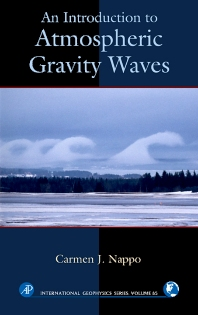 An Introduction to Atmospheric Gravity Waves - 1st Edition - ISBN: 9780125140829, 9780080491660