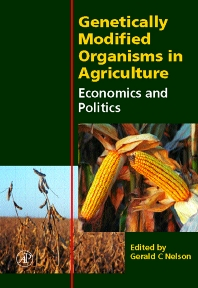 Genetically Modified Organisms in Agriculture, 1st Edition,Gerald Nelson,ISBN9780125154222