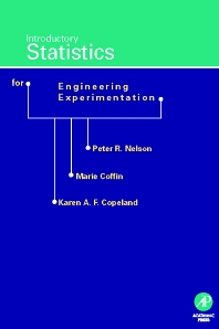 Introductory Statistics for Engineering Experimentation, 1st Edition,Peter Nelson,Karen Copeland,Marie Coffin,ISBN9780125154239
