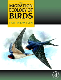 The Migration Ecology of Birds - 1st Edition - ISBN: 9780125173674, 9780080554839